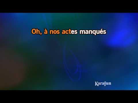 Karaoké A nos actes manqués - Fredericks Goldman Jones *