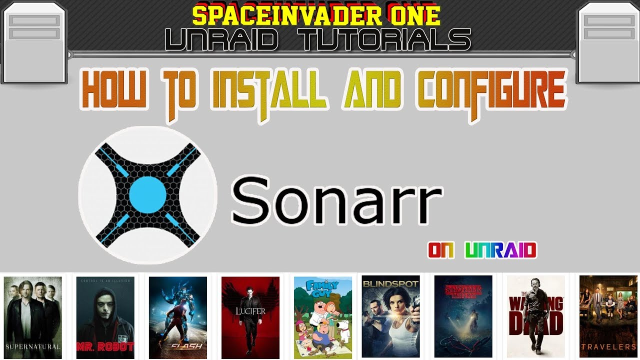 How to install and setup sonarr on unRAID the Ultimate TV show PVR