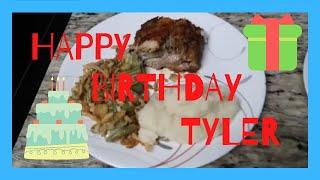 TYLERS BIRTHDAY DINNER