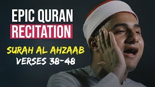 Incredible Quran recitation from Surah Al-Ahzaab
