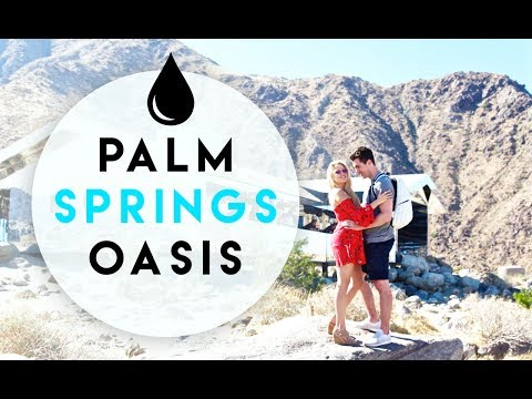 WE FOUND AN OASIS IN THE DESERT IN PALM SPRINGS!
