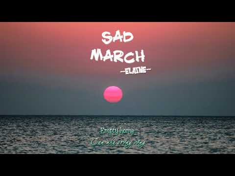 ° Vietsub ° Engsub ° Lyrics ° Elaine (Kim Joo Eun) - Sad March (Mr Sunshine OST Part. 2)
