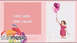 Kahit Saan, Kahit Kailan - Alexa Ilacad ft. Nash Aguas ( Lyric)