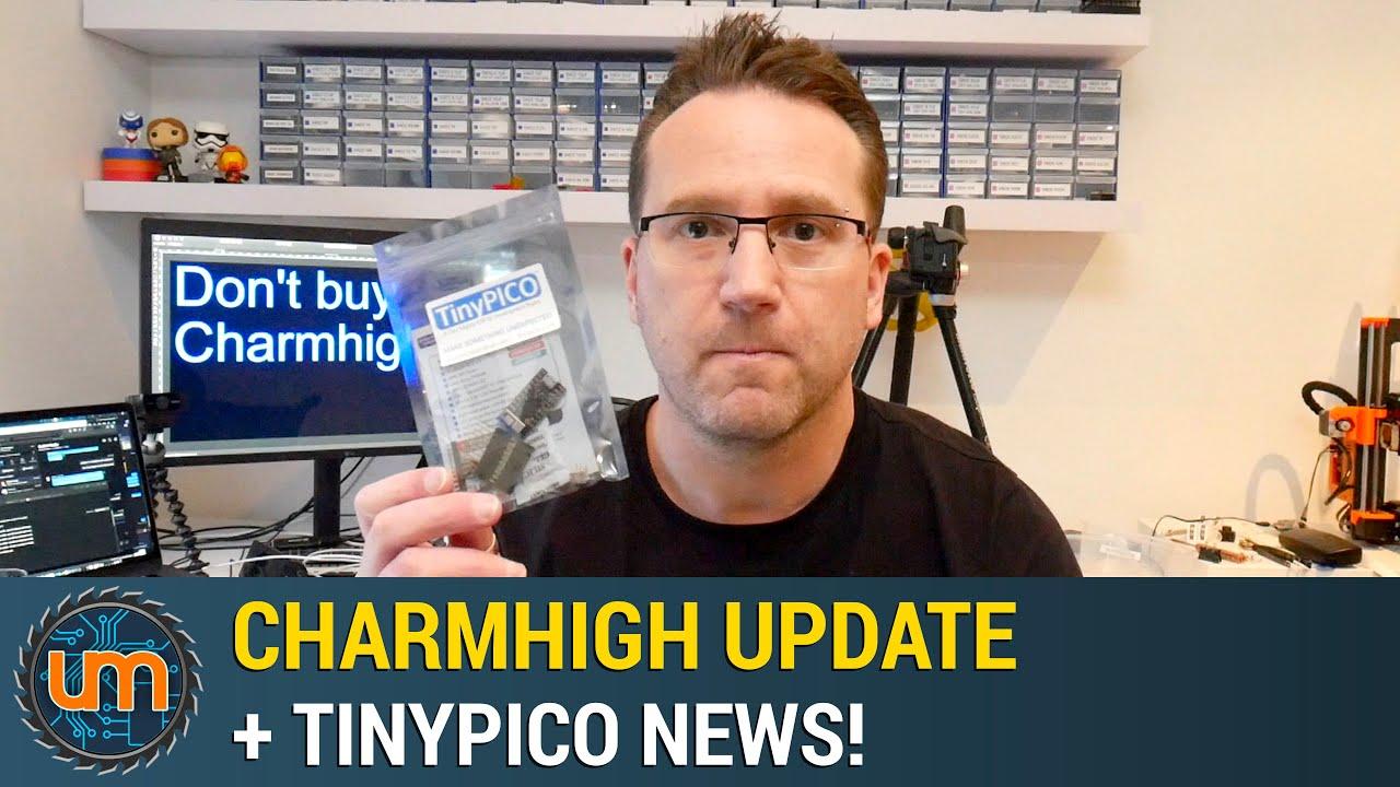 Charmhigh Update + TinyPICO News!