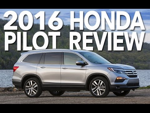 Is the Honda Pilot the Best Midsize Crossover of 2016? Review and Test Drive