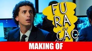 Vídeo - Making Of – Furacão