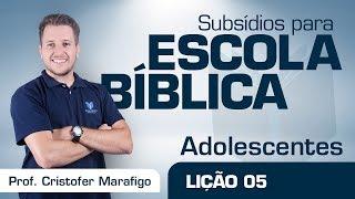 EB | Adolescentes | Lição 5 - Como conviver com o diferente | Prof. Cristofer Marafigo