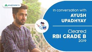 RBI Grade B | Success Story of Ayush Upadhyay