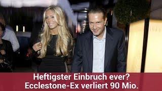 Heftigster Einbruch ever? Ecclestone-Ex verliert 90 Mio.   CELEBRITIES und GOSSIP
