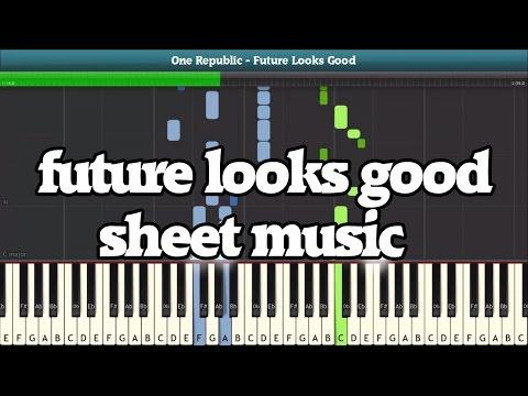 Future Looks Good (OneRepublic) Piano Sheet Music - Easy Piano Tutorial