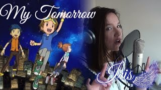 My Tomorrow (Digimon Tamers ED1 Cover Latino) - Iris