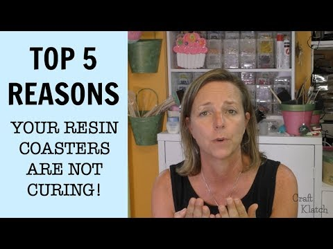 Top 5 Reasons Your Coasters Aren't Curing | Another Coaster Friday | Craft Klatch