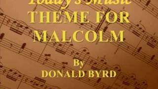 Theme For Malcolm By Donald Byrd