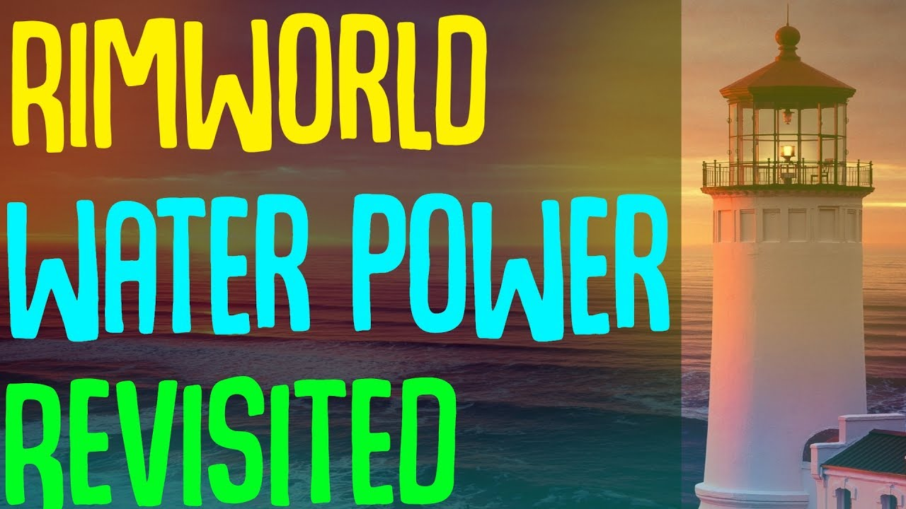 Water Power Revisited! Rimworld Mod Showcase - Смотреть