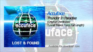 Accuface - Thunder In Paradise (Original Unreleased Tunnel Trance Force Full Length)