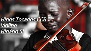 LINDOS HINOS CCB TOCADOS - HINÁRIO 5 - VOLUME 05 - AO VOLTA JESUS ESTAREMOS - #HINOS TOCADOS CCB
