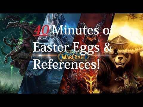 40 Minutes of Easter Eggs and References in World of Warcraft