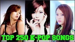 MY TOP 250 FAVORITE K-POP SONGS [PART 2 of 5] FEMALE VERSION