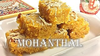 Authentic Mohanthal Recipe by RinkusRasoi