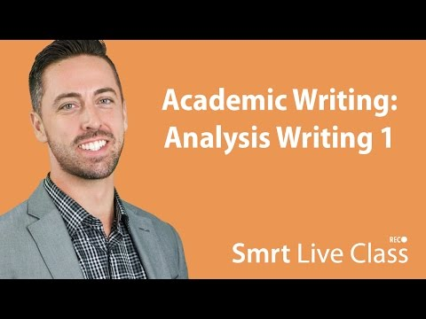 Academic Writing: Analysis Writing 1 - English For Academic Purposes With Josh #40