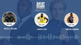 Russell Wilson, Lakers/Jazz, Zion Williamson (2.25.21) | UNDISPUTED Audio Podcast
