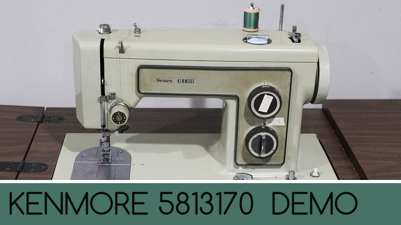 Sears Kenmore Model 5813170 How To