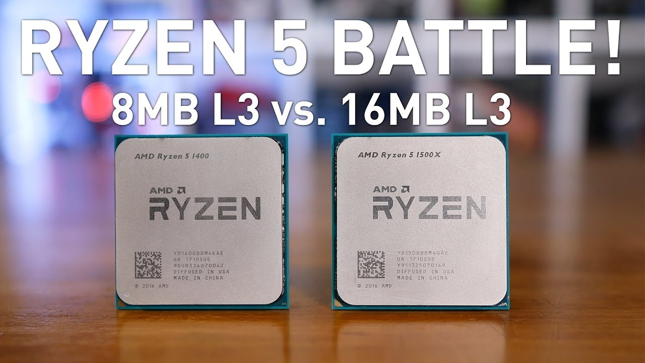 Ryzen 5 1400 vs  1500X: 8MB vs  16MB L3 Gaming Test!