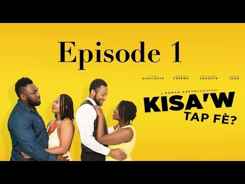 Download Kisaw Tap Fè? Episode 1