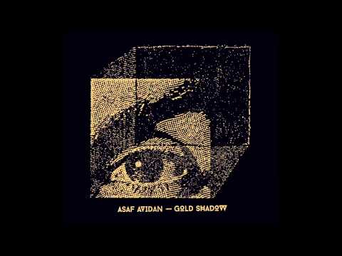 Asaf Avidan - My Tunnels Are Long And Dark These Days (Gold Shadow 2015)