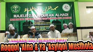 """""""TABANAN BALI BERSHOLAWAT"""" Di Pondok Pesantren Tahfidzul Qur'an Raudhotul Huffadz."""