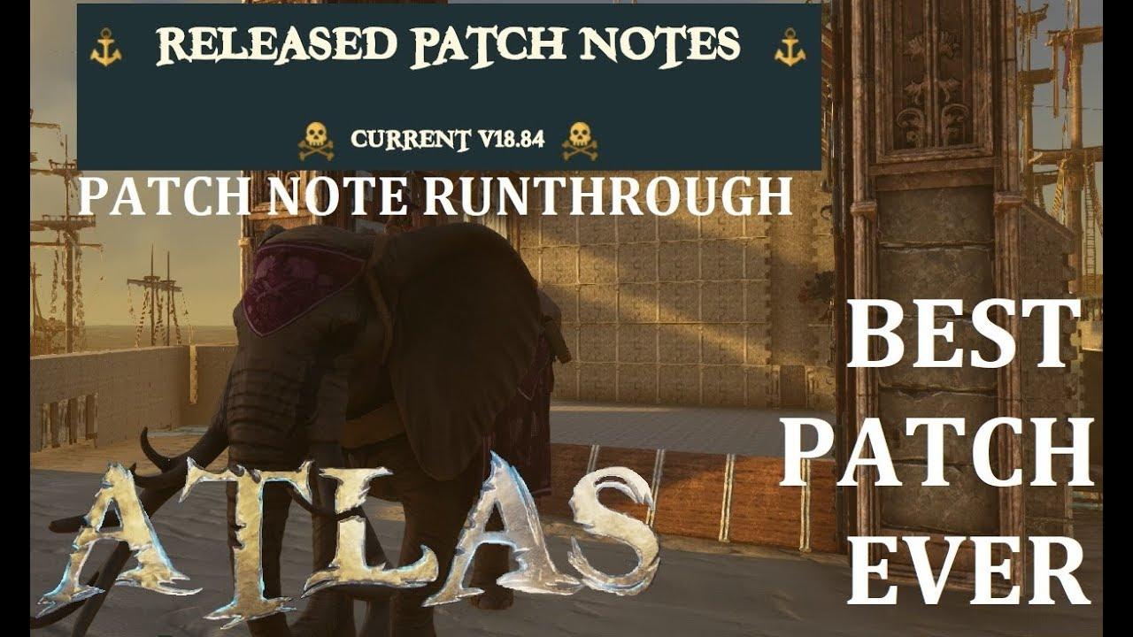 Atlas Patchnotes 18 8, Best Patch EVER