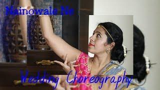 NAINOWALE NE|WEDDING CHOREOGRAPHY|DEEPIKA PADUKONE|SHAHID KAPOOR|DANCE PERFORMANCE