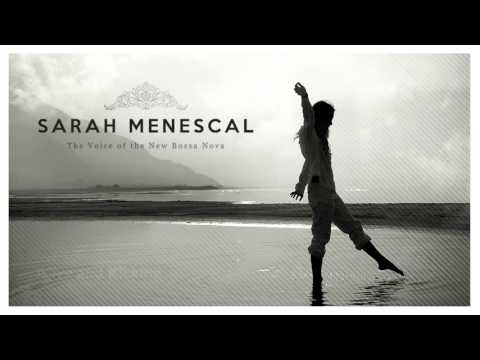Sarah Menescal - Full Album - The Voice of New Bossa Nova - New!