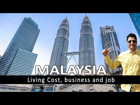 Living Cost In Malaysia | Business Job & Income In Malaysia