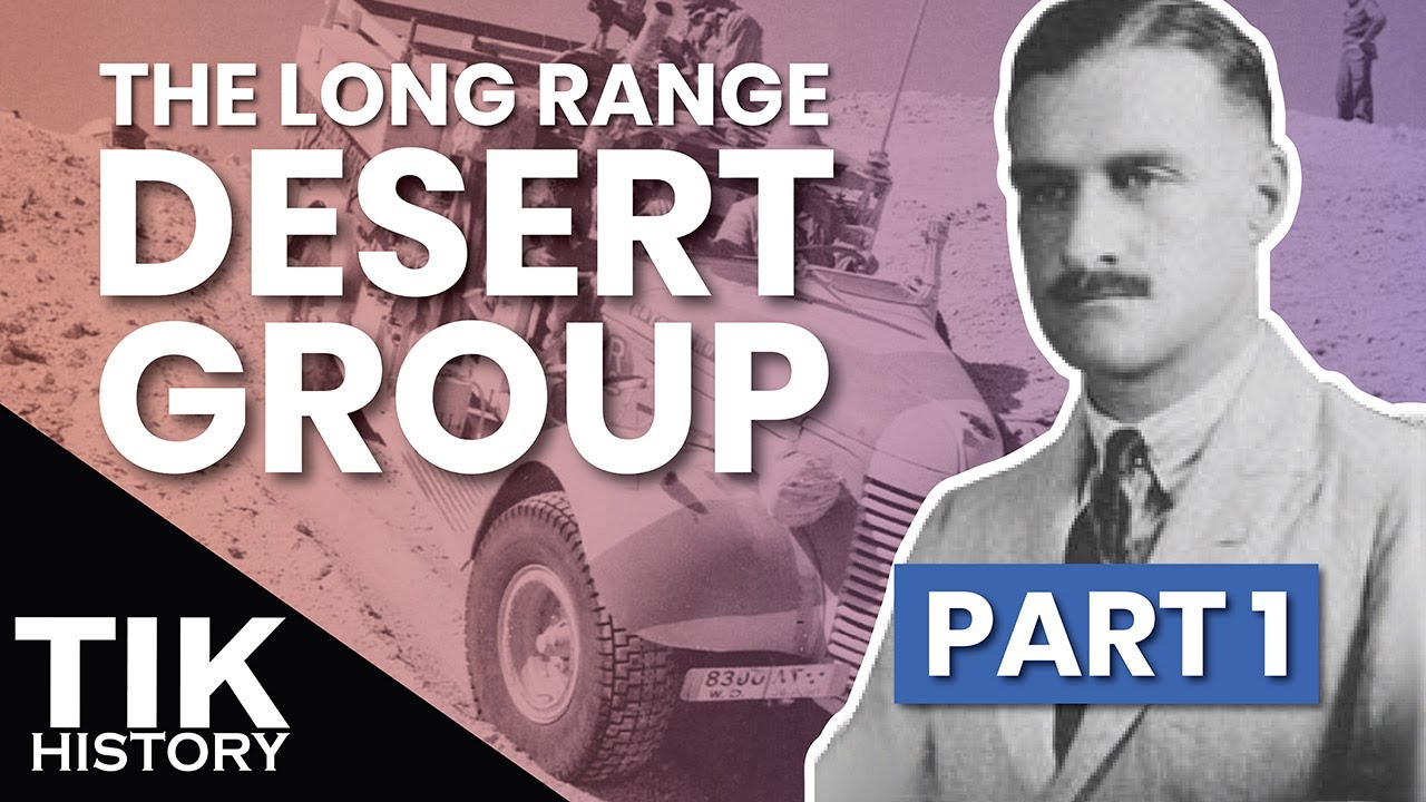 Long Range Desert Group Part 1 Formation And Early Exploits