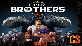CRUZ BROTHERS - PS4 REVIEW (WORST FIGHTING GAME ON PS4?!?)