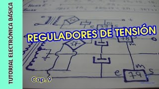 Tutorial #Electrónica Básica. Cap 09. Reguladores de Tension