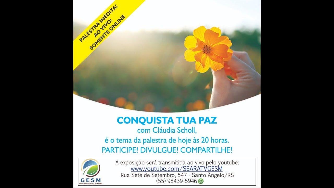 01/07/2020 - CONQUISTA TUA PAZ - Cláudia Scholl
