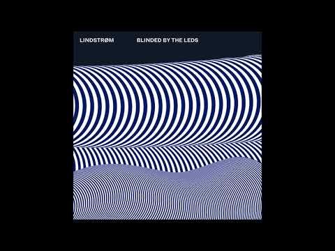 Lindstrøm - Blinded By The LEDs [FEED1801]
