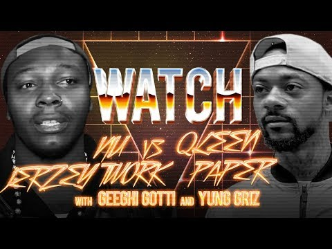 WATCH: NU JERZY TWORK vs QLEEN PAPER with GEECHI GOTTI and YUNG GRIZ