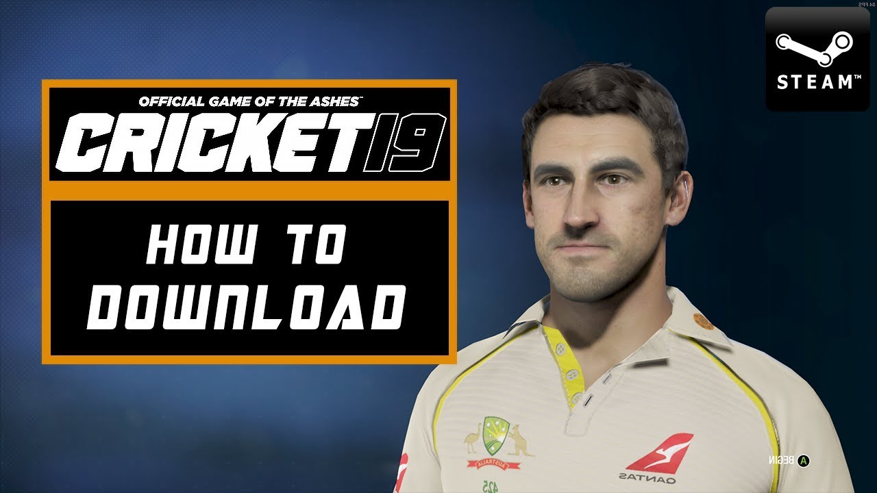 How To Download Cricket 19 For Your Pc 100 Working