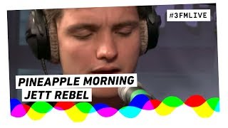 Jett Rebel - Pineapple Morning LIVE @Giel3FM