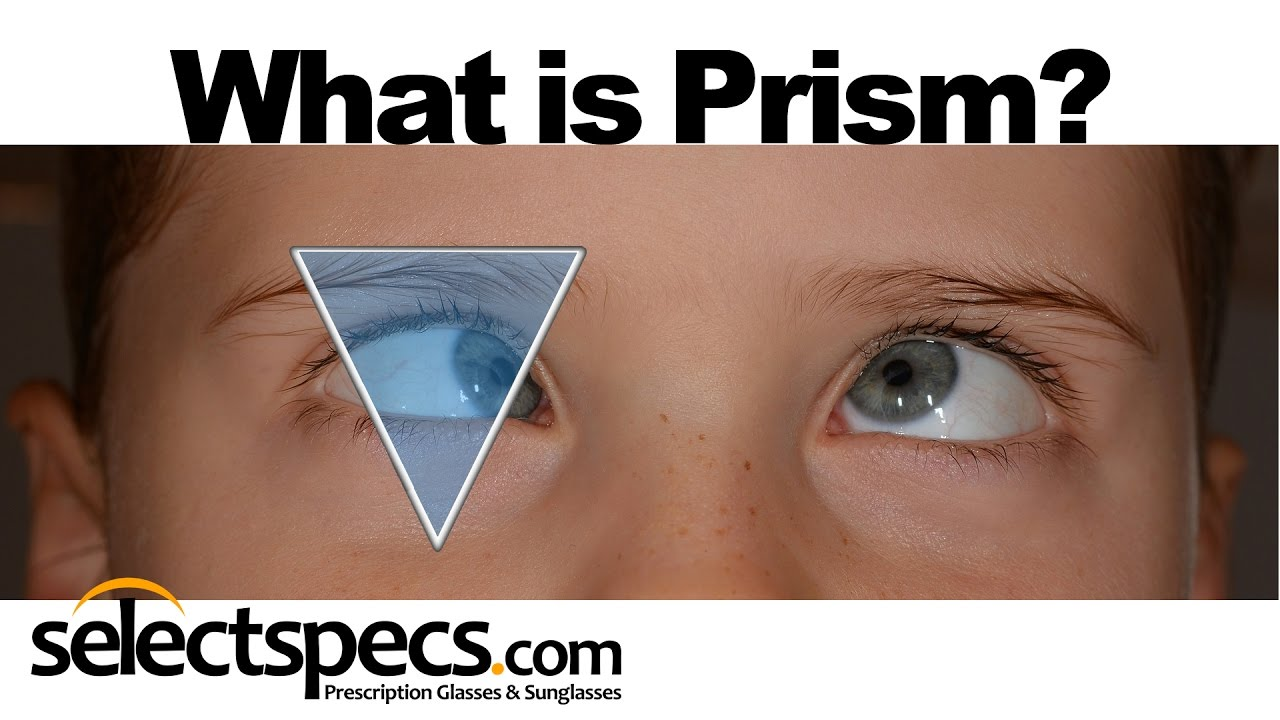 d56e72aeb3 What is Prism in an Eyewear Prescription  With SelectSpecs.com - YouTube