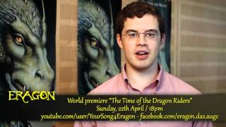 "Christopher Paolini - SAVE THE DATE - World premiere ""YOUR SONG 4 ERAGON"""