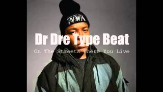 """On The Streets Where You Live"" Dr Dre Type Beat (Prod. by Chris Wheeler)"