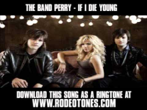the band perry if i die young video download