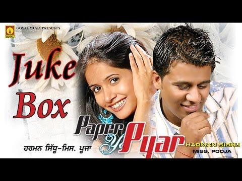 Miss Pooja | Harman Sidhu | Paper Ya Pyar Juke Box | Goyal Music