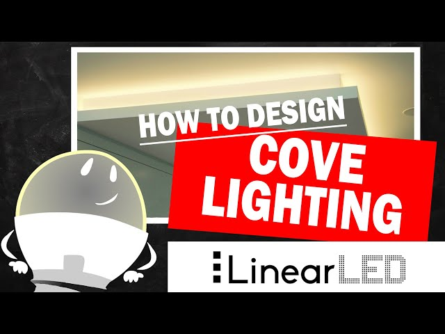 Cove Lighting with Linear LEDs: Design Principals Tutorial