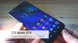 ZTE Blade V10   Die 32-MP-Selfie-Kamera für 150 Euro [Deutsch]