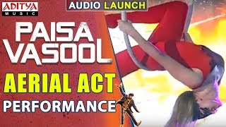 Aerial Act Performance @ Paisa Vasool Audio Launch || Balakrishna || Puri Jagannadh || ShriyaSaran